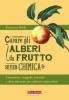 Curare gli alberi da frutto senza chimica  Francesco Beldì   Terra Nuova Edizioni