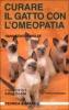 Curare il Gatto con l'Omeopatia  Hans Gunter Wolff   Edagricole