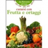 Curarsi con frutta e ortaggi  La Farmacia di Gaia   Giunti Demetra