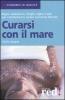 Curarsi con il Mare  Sylvie Lalague   Red Edizioni