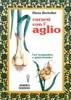 Curarsi con l'aglio  Elena Bortolini   Hermes Edizioni