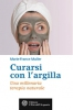 Curarsi con l'argilla  Marie-France Muller   L'Età dell'Acquario Edizioni