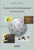 Curarsi con le Informazioni. Il metodo Korbler  Maria Sagi Istvan Sagi  Nuova Ipsa Editore