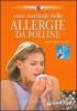 Cure naturali delle allergie da polline  Roberto Chiej Gamacchio   Giunti Demetra