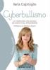 Cyberbullismo  Ilaria Caprioglio   Il Leone Verde
