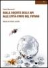 Dalla società delle api alle città stato del futuro  Paolo Bonacchi   Nexus Edizioni