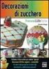 Decorazioni di zucchero  Alessandra Salvaggio   Edizioni Fag