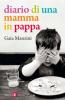 Diario di una mamma in pappa  Gaia Manzini   Editori Laterza
