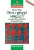 Dieta e gruppi sanguigni: la proposta rivoluzionaria di Peter D'Adamo  Bruno Brigo   Tecniche Nuove