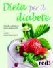 Dieta per il diabete  Eliana Giuratrabocchetti   Red Edizioni