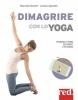 Dimagrire con lo yoga  Maurizio Morelli Lorena Agostini  Red Edizioni
