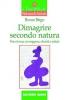 Dimagrire secondo natura: Peso forma, sovrappeso, obesità e salute  Bruno Brigo   Tecniche Nuove