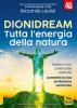 Dionidream - Tutta l'Energia della Natura  Riccardo Lautizi   Macro Edizioni