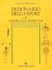 Dizionario dello Sport e di Medicina Sportiva  Vincenzo Bonanno   Edizioni Mediterranee