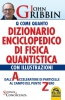 Dizionario Enciclopedico di Fisica Quantistica  John Gribbin   Macro Edizioni