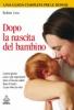 Dopo la nascita del bambino  Robin Lim   Urra Edizioni