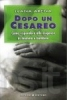 Dopo un cesareo (ebook)  Ivana Arena   Bonomi Editore
