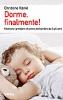 Dorme, finalmente!  Christine Rankl   Urra Edizioni