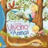 Dove Vivono gli Animali  Alejandro Algarra Rocio Bonilla  Macro Junior