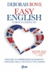 Easy English (con CD)  Deborah Bowe   MyLife Edizioni