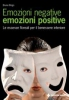 Emozioni negative emozioni positive  Bruno Brigo   Tecniche Nuove