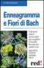 Enneagramma e Fiori di Bach  Maurizio Cusani Marina Mele  Red Edizioni