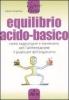 Equilibrio acido-basico  Heike Knophius   L'Airone Editrice