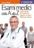 Esami medici dalla A alla Z  Bruno Brigo   Tecniche Nuove