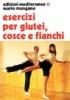 Esercizi per i glutei, cosce e fianchi  Mario Mangano   Edizioni Mediterranee
