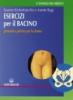 Esercizi per il bacino  Susanne Kitchenham-Pec Annette Bop  Edizioni Mediterranee