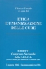 Etica e umanizzazione delle cure  Fabrizio Turoldo   Fondazione Lanza