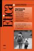 Etica per le Professioni. PROFESSIONI IN CLASSE  Etica per le Professioni Rivista   Fondazione Lanza