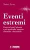 Eventi Estremi  Tonino Perna   Altreconomia