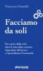 Facciamo da soli  Francesco Gesualdi   Altreconomia