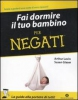 Fai dormire il tuo bambino per negati  Susan Glaser Arthur Lavin  Mondadori