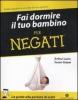 Fai dormire il tuo bambino per negati  Susan Glaser Arthur Lavin  Mondadori