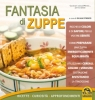 Fantasie di Zuppe (ebook)  Silvia Strozzi   Macro Edizioni