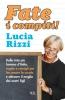 Fate i compiti!  Lucia Rizzi   Bur