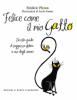 Felice come il mio gatto  Frédéric Ploton   Edizioni il Punto d'Incontro