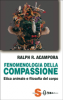 Fenomenologia della compassione  Ralph R. Acampora   Sonda Edizioni