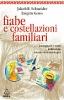 Fiabe e costellazioni familiari  Jakob R. Schneider Brigitte Gross  Urra Edizioni