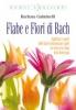 Fiabe e Fiori di Bach  Barbara Gulminelli   Tecniche Nuove