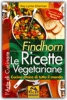 Findhorn - Le Ricette Vegetariane  Kay Lynne Sherman   Macro Edizioni
