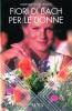 Fiori di Bach per le donne  Barbara Mazzarella   Xenia Edizioni