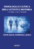 Fisiologia e clinica dell'attività motoria  C.G. Ridola C. Foti G. Francavilla Nuova Ipsa Editore