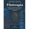 Fitoterapia  Erus Sangiorgi Emilio Minelli Gabriela Crescini Casa Editrice Ambrosiana