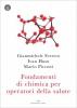 Fondamenti di chimica per operatori della salute  Gianmichele Ferrero Ivan Husu Mario Picconi Edizioni Enea