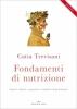 Fondamenti di nutrizione  Catia Trevisani   Edizioni Enea