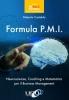 Formula P.M.I.  Roberto Castaldo   Uno Editori