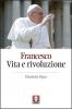 Francesco. Vita e rivoluzione  Elisabetta Piqué   Lindau